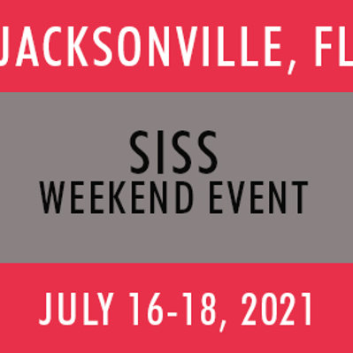SISS Weekend—Jacksonville 2021 (3 Day Event)