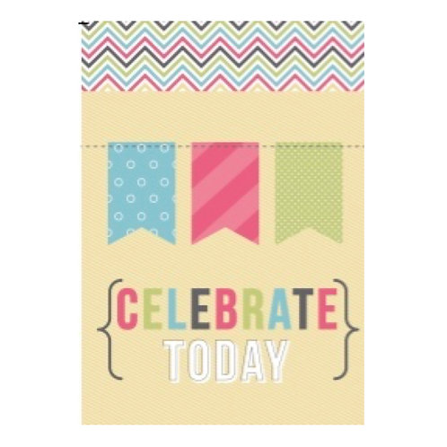 Celebrate Today Flash Card -4x6
