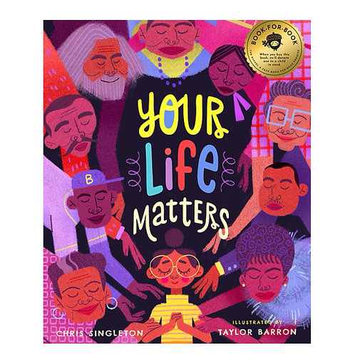 """Pre-Order: """"Your Life Matters"""" by Chris Singleton"""