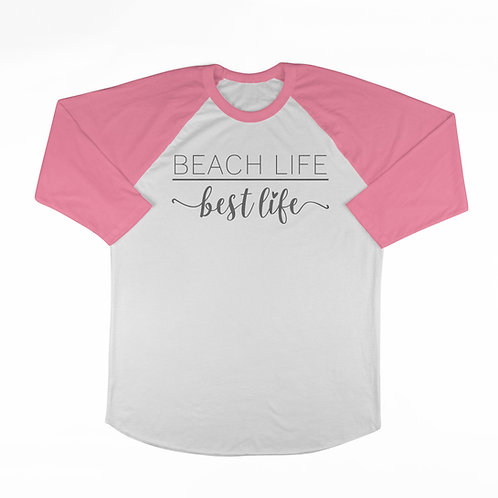 Beach Life-Best Life (Pink) T-shirt