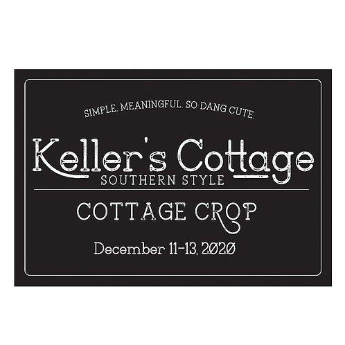Keller's Cottage Crop-Platinum-December 11-13, 2020