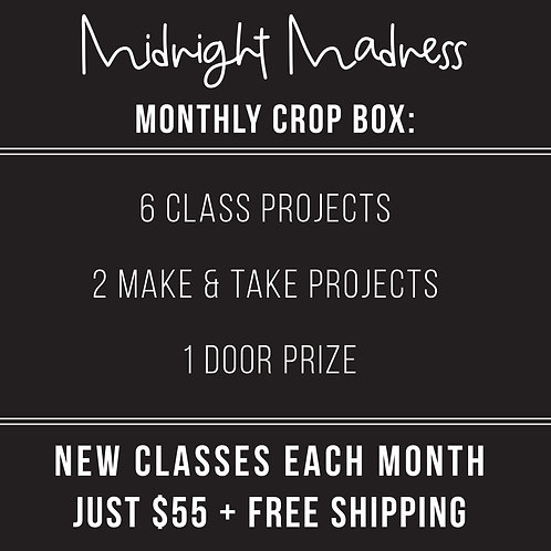 PRE-PAY: 2022-Midnight Madness Crops