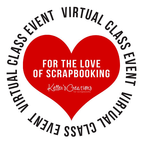 For the Love of Scrapbooking Class Box
