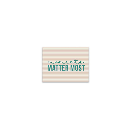 Moments Matter Most Flash Card