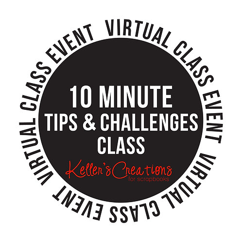 10 Minute Tips & Challenges- Class Box