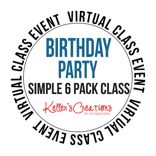 Birthday Party Simple 6  Pack Class Box