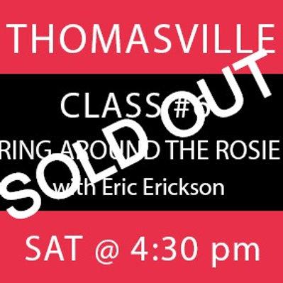 Class #6: Thomasville