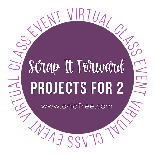 Scrap It Forward:  Projects for 2