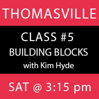 Class #5: Thomasville