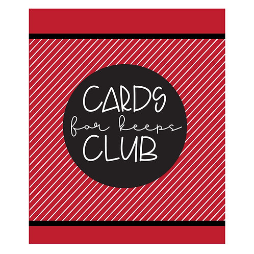 Cards for Keeps Club-Platinum