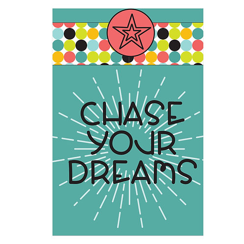 Chase Your Dreams Flash Card -4x6