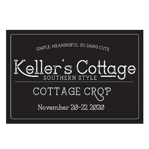 Keller's Cottage Crop-Platinum-November 20-22, 2020