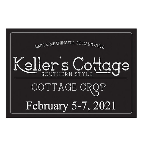 Keller's Cottage Crop-February 2021