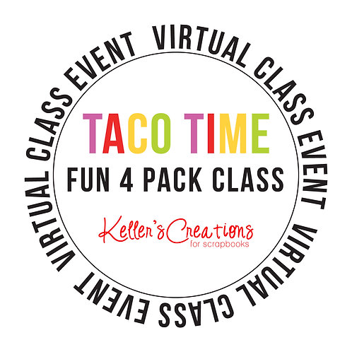 Taco Time Fun 4 Pack Class Box