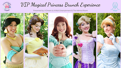 VIP Magical Princess Brunch Experience.p