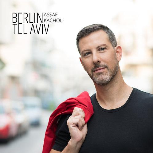 Assaf Kacholi - Berlin Tel Aviv