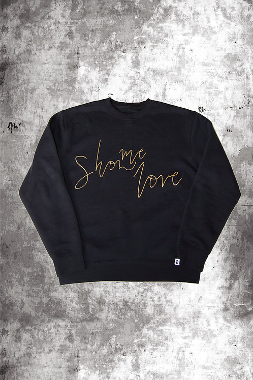 METALLIC GOLD SHOW ME LOVE SWEATSHIRT - BLACK