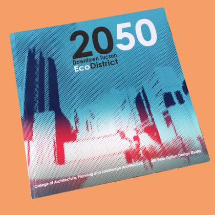 2050 Downtown Tucson EcoDistrict