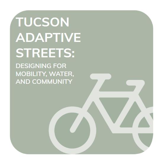 Tucson Adaptive Streets