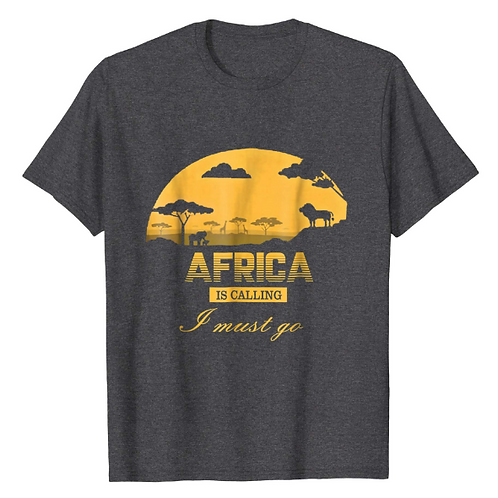 """""""Africa is Calling - I must go"""" T'Shirt H&G"""