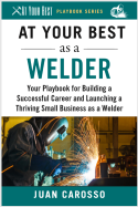 At Your Best as a Welder book cover