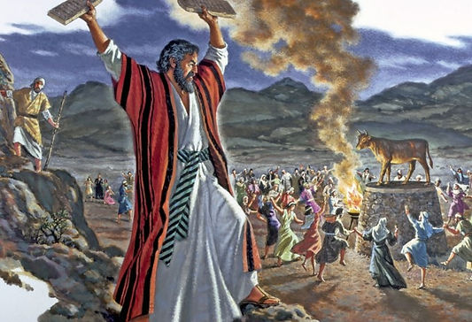Moses and the golden calf symbolizes our false prophets