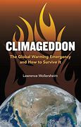 Climageddon describes our climate change dilemma. It conveys a needed sense of urgency. However its comments to do with the Tesla Gigafactory indicate a lack of understanding of the technological effort needed to address climate change predicaments.