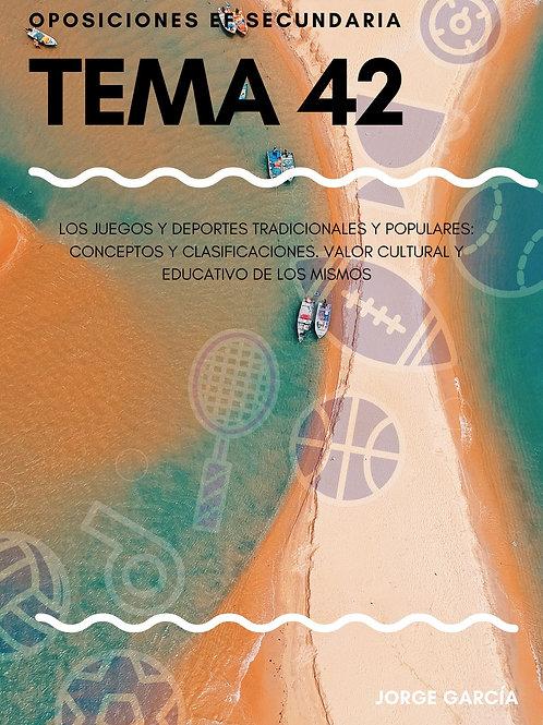 TEMA 42. LOS JUEGOS Y DEPORTES TRADICIONALES Y POPULARES