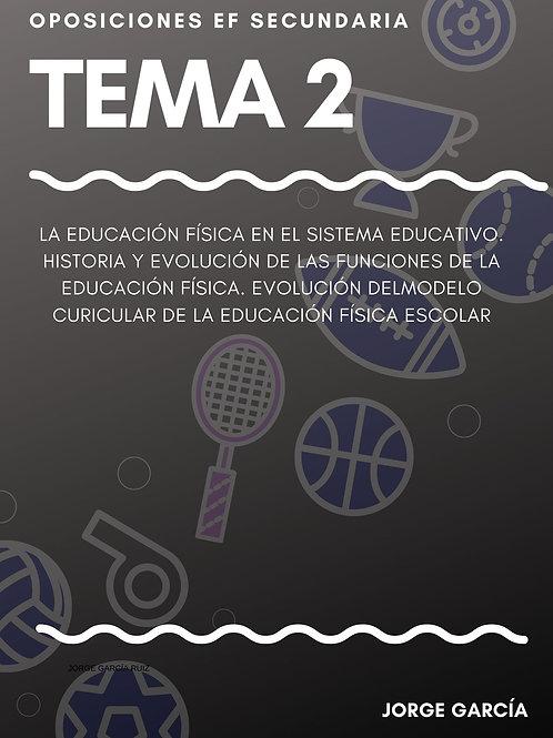 TEMA 2. LA EF EN EL SISTEMA EDUCATIVO