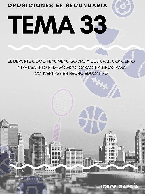 TEMA 33. EL DEPORTE COMO FENÓMENO SOCIAL Y CULTURAL