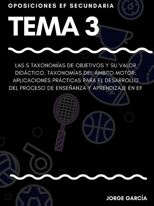 TEMA 3. TAXONOMÍAS DE OBJETIVOS Y SU VALOR DIDÁCTICO
