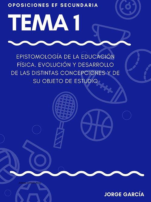 TEMA 1. EPISTOMOLOGÍA DE LA EDUCACIÓN FÍSICA