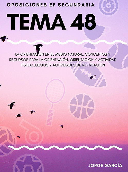 TEMA 48. LA ORIENTACIÓN EN EL MEDIO NATURAL