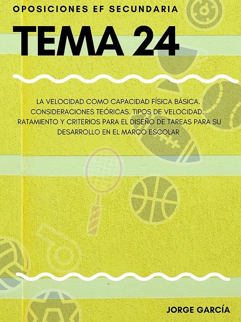 TEMA 24. LA VELOCIDAD COMO CAPACIDAD FÍSICA BÁSICA