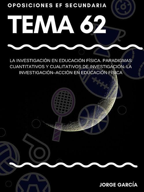 TEMA 62. LA INVESTIGACIÓN EN EDUCACIÓN FÍSICA