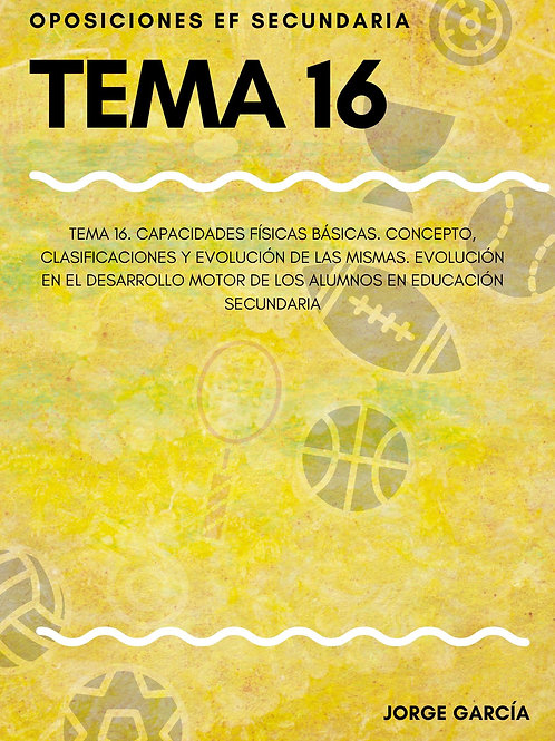 TEMA 16. CAPACIDADES FÍSICAS BÁSICAS