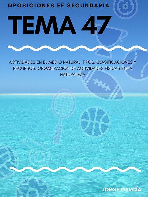 TEMA 47 - ACTIVIDADES EN EL MEDIO NATURAL