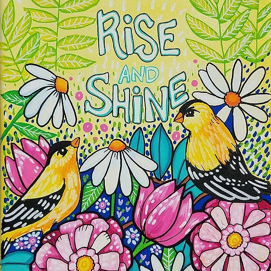 Rise and Shine Original Painting