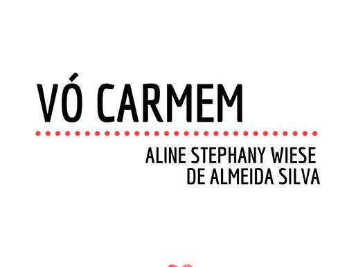 Histórias de Vó: Oma Carmem e o exemplo de superação