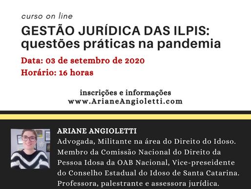 Gestão Jurídica das ILPIs: questões práticas na pandemia