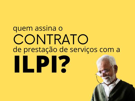 Quem assina o contrato de prestação de serviços com a ILPI?