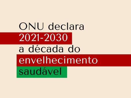 2021-2030: A Década do envelhecimento saudável