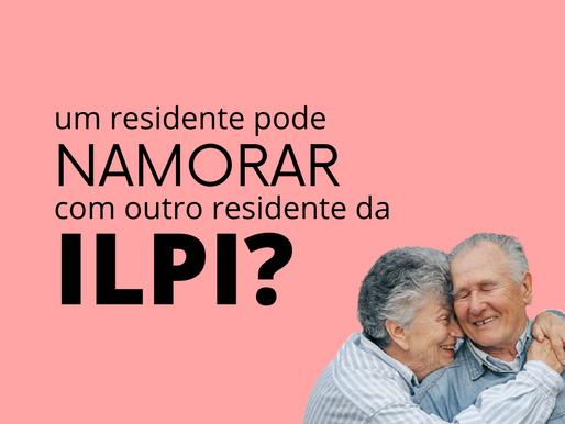 Um residente de ILPI pode namorar outro residente?