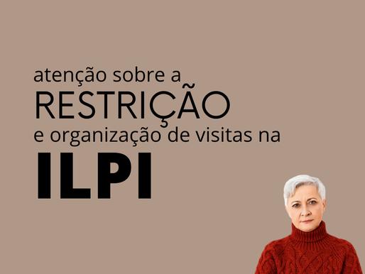 COVID! Atenção sobre a restrição e organização de visitas na ILPI