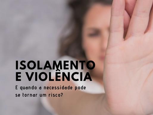 Violência doméstica e o isolamento social