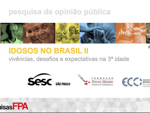 """""""Idosos no Brasil – 2ª. Edição – O que mudou nos últimos 14 anos?"""""""