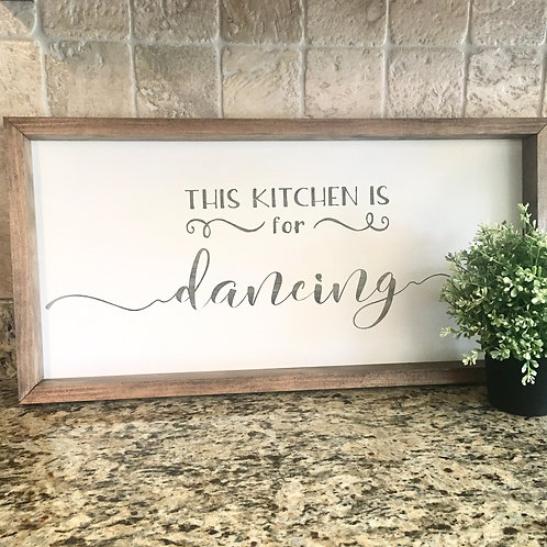Entree- Kitchen This Kitchen is For Dancing 12x24
