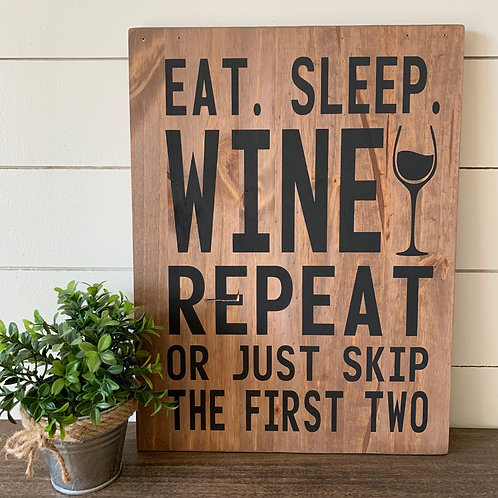 Candle or Lotion + Eat. Sleep. Wine. 12x16