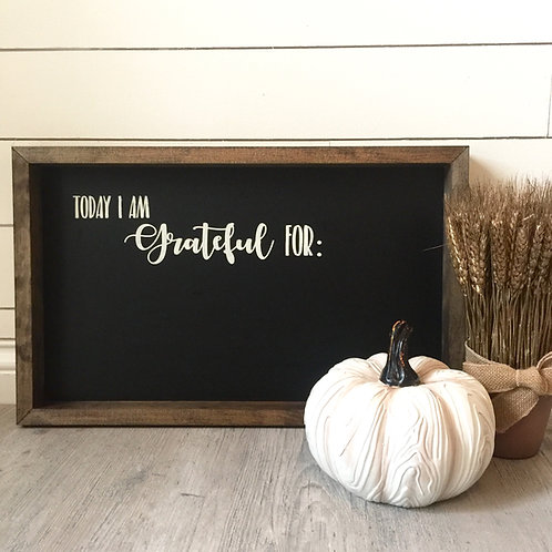 Yoga + Today I Am Grateful For- Chalkboard 12x20