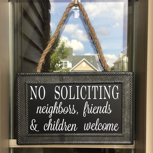 No Soliciting Sign- Neighbors, Children and Friends Welcome
